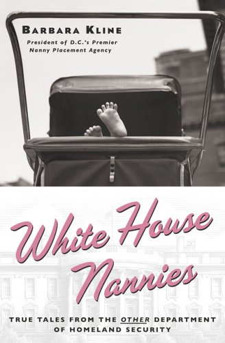 White House Nannies, BARBARA KLINE