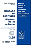 img - for Mercado de Capitales: Regimen de Las Emisoras: Adhesion Al 50o. Aniversario de La Camara de /Sociedades Anonimas, 1953-2003 (Spanish Edition) book / textbook / text book