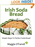 IRISH SODA BREAD - SIMPLE STEPS TO PERFECT BROWN AND WHITE SODA BREAD EVERY TIME