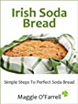 IRISH SODA BREAD - SIMPLE STEPS TO PE...