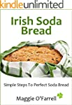 IRISH SODA BREAD - SIMPLE STEPS TO PE...