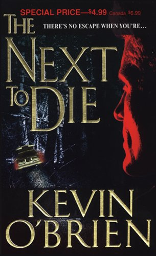 The Next to Die, Kevin O'Brien