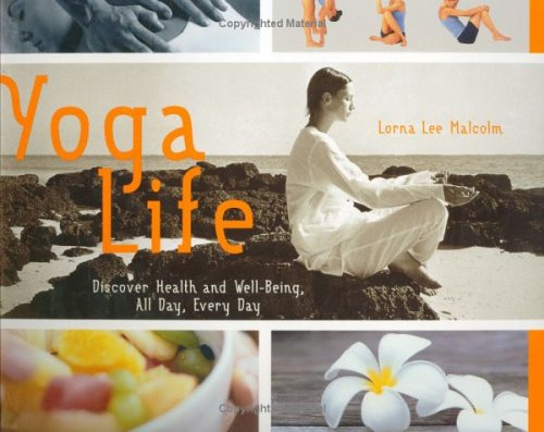 Yoga Life, Lorna Lee Malcolm