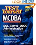 Test Yourself MCDBA SQL Server TM 200...