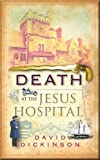 Death at the Jesus Hospital (1780330316) by Dickinson, David