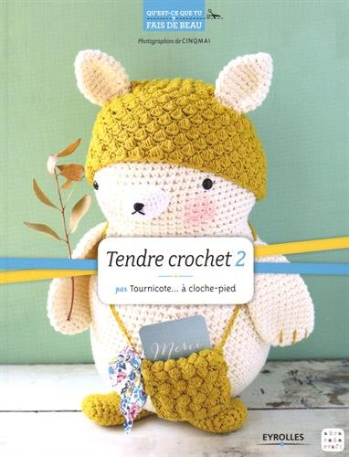 Tendre crochet : Tome 2