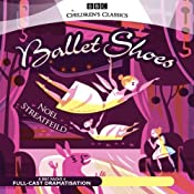 Ballet Shoes (Dramatised) | [Noel Streatfeild]