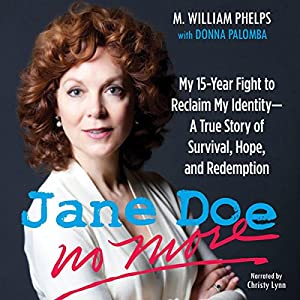 Jane Doe No More: My 15-Year Fight to Reclaim My Identity Audiobook