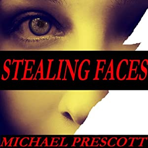 Stealing Faces Audiobook