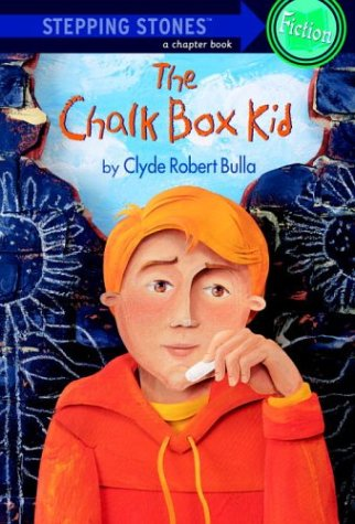 Chalk Box Kid (Stepping Stone,  paper), CLYDE ROBERT BULLA