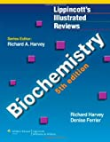 Richard A Harvey Biochemistry (Lippincott's Illustrated Reviews)