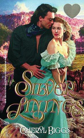 Silver Linings (Zebra Splendor Historical Romances), CHERYL BIGGS