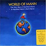 Manfred Mann World Of Mann: The Very Best Of Manfred Mann & Manfred Mann's Earth Band