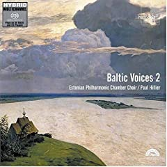 Baltic Voices 2 - Choral Works - Paul Hillier leads the Estonian Philharmonic Chamber... by Neeme Punder,&#32;Tiit Kogermann,&#32;Estonian Philharmonic Chamber Choir,&#32;Galina Grigorjeva and Per Norgard
