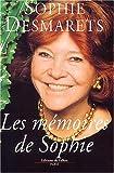 echange, troc Sophie Desmarets - Les Mémoires de Sophie