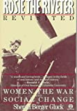 Rosie the Riveter Revisited: Women, the War, and Social Change (Meridian)