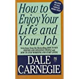 How To Enjoy Your Life And Your Jobby Dale Carnegie