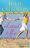 Lead Me On (Pearl Island Series Book 2)