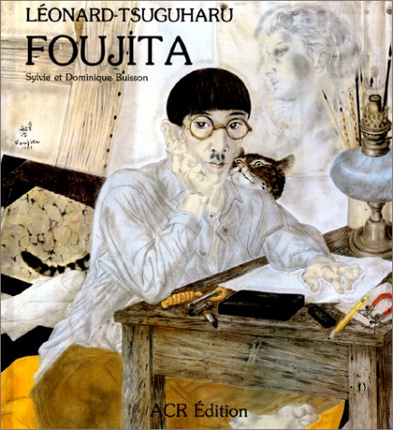 Vie Et Oeuvre De Leonard-Tsuguharu Foujita