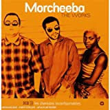 Works, the Morcheeba
