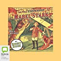 The Final Confession of Mabel Stark (       UNABRIDGED) by Robert Hough Narrated by Betty Bobbitt