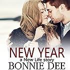 New Year Hörbuch von Bonnie Dee Gesprochen von: Douglas Berger, Holly Chandler