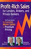 Profit-Rich Sales for Lenders, Brokers, and Private Bankers