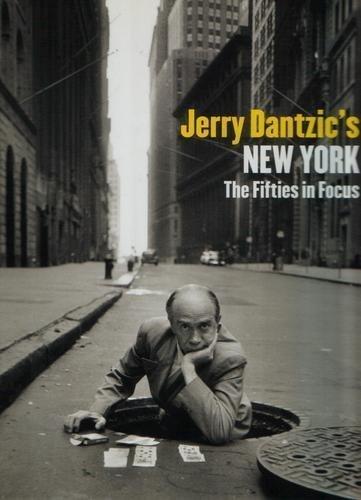 jerry-dantzics-new-york-the-fifties-in-focus