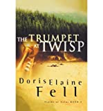 img - for The Trumpet at Twisp (Fields of Valor) (Paperback) - Common book / textbook / text book
