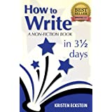 How to Write a Non-Fiction Book in 3 1/2 Days ~ Kristen Eckstein