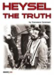 Heysel. The truth (English Edition)