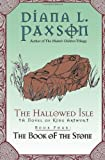 The Hallowed Isle Book Four: The Book of the Stone (0380805480) by Paxson, Diana L.