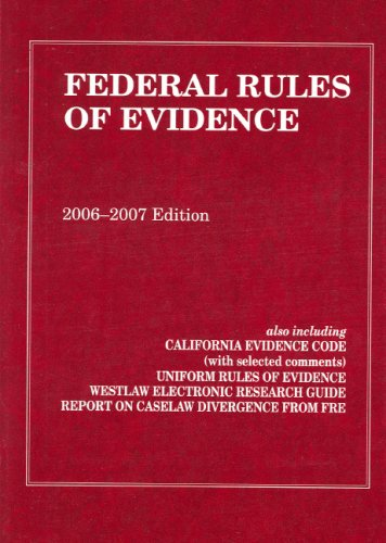 Federal Rules of Evidence  2006 2007