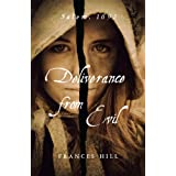 Deliverance From Evilby Frances Hill