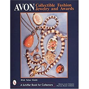 Avon Collectible Fashion Jewelry and Awards (Schiffer Book for Collectors)