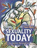 Sexuality Today: The Human Perspective with Making the Grade CD (0072420057) by Kelly, Gary F