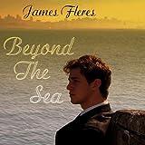 Beyond the Sea James Fleres