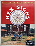 img - for Hex Signs: Pennsylvania Dutch Barn Symbols and Their Meaning book / textbook / text book