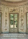 echange, troc Christian Duvernois - Trianon : le domaine privé de Marie-Antoinette