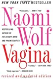By Naomi Wolf - Vagina: Revised and Updated (Rev Upd)