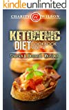 KETOGENIC COOKBOOK: Ketogenic Diet: Cookbook Vol. 4 Snacks & Dessert Recipes (Ketogenic Recipes) (Health Wealth & Happiness 71)