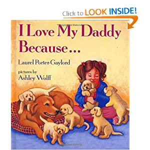 I Love My Daddy Because ...