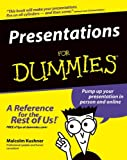 Presentations For Dummies (0764559559) by Kushner, Malcolm