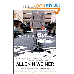 How Intelligent People Lose Credibility  - Allen N. Weiner