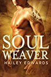 Soul Weaver (Wicked Kin, Book 1)