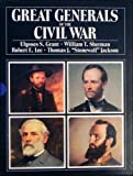 img - for Great Generals of the Civil War: 4 Volumes book / textbook / text book