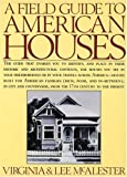 A Field Guide to American Houses (0394739698) by McAlester, A. Lee