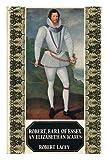Robert, Earl of Essex (0297003208) by Lacey, Robert