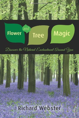 Flower and Tree Magic: Discover the Natural Enchantment Around You