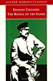 Image of The Riddle of the Sands: A Record of Secret Service (Oxford World's Classics)